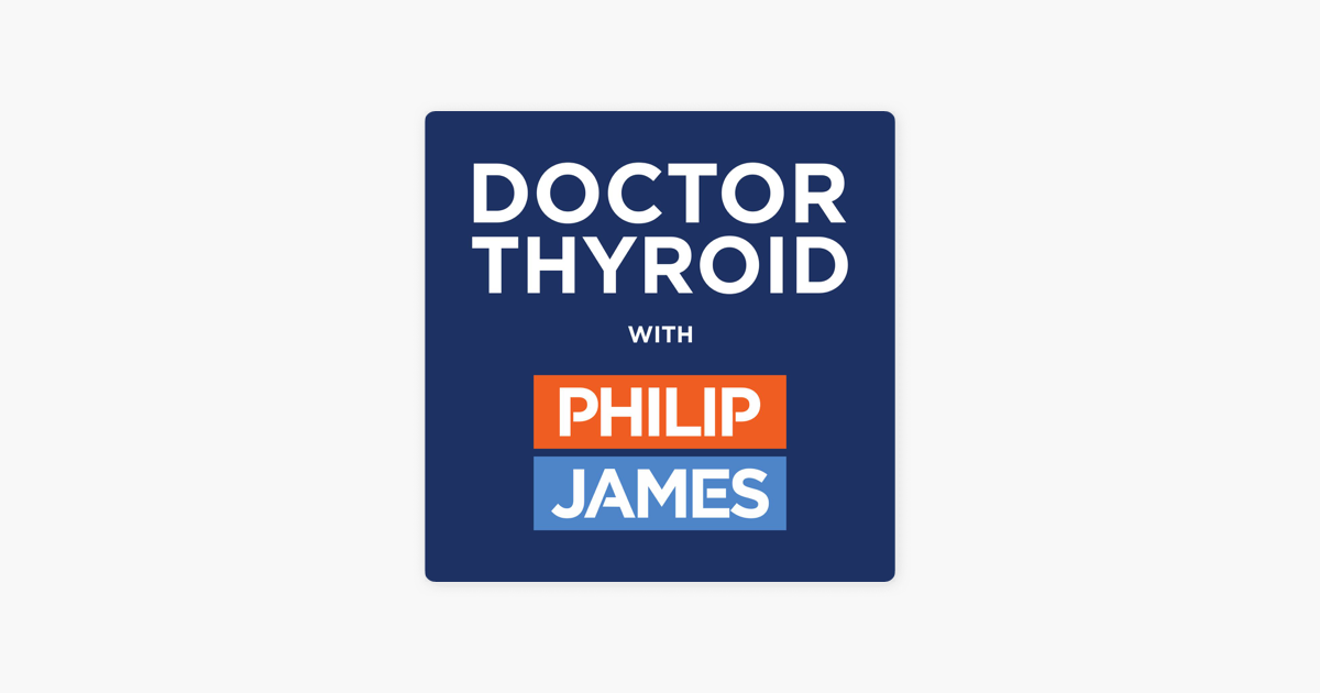 Doctor Thyroid on Apple Podcasts