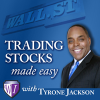 Trading Stocks Made Easy with Tyrone Jackson: Investing in Stocks | Investing Money podcast
