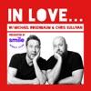 IN LOVE... with Michael Rosenbaum & Chris Sullivan