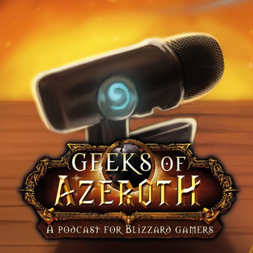 Cover image of Geeks of Azeroth - A Podcast for Blizzard Gamers