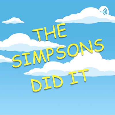 The Simpsons Did It
