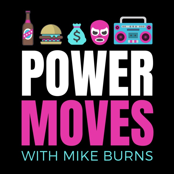 POWER MOVES with Mike Burns