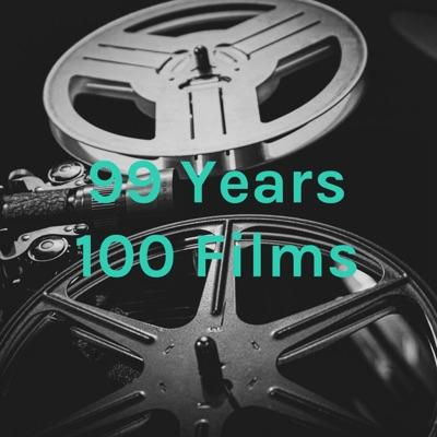 99 Years 100 Films