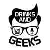 Drinks and Geeks artwork