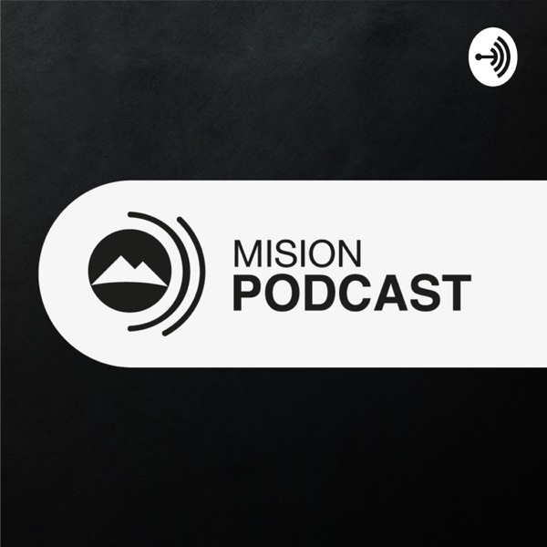 MISION PODCAST