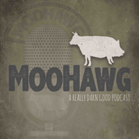 MooHawg The Podcast podcast