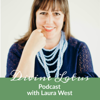 Divine Lotus Podcast with Laura West podcast