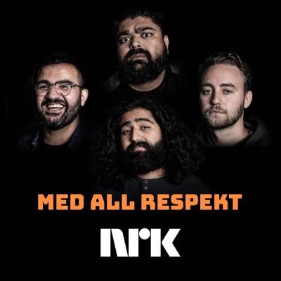 Med All Respekt:NRK