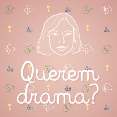 Querem Drama?