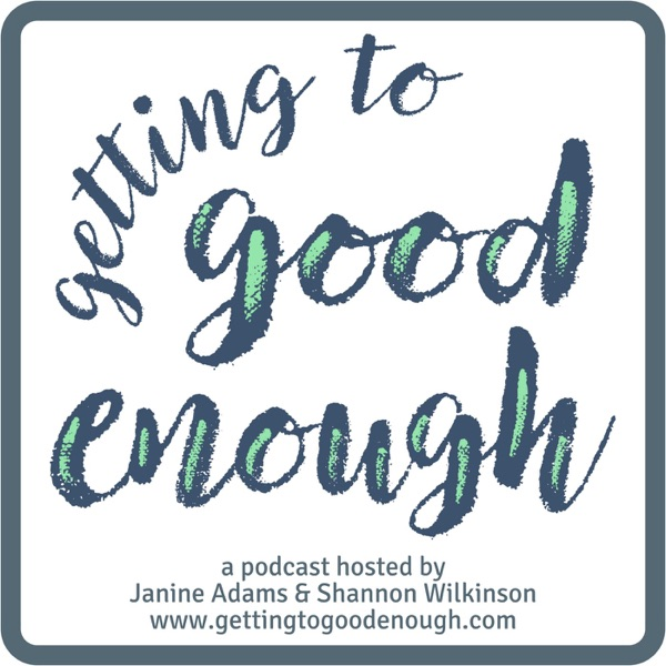 Getting to Good Enough poster