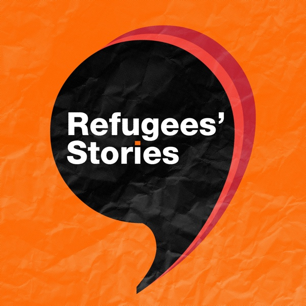 Refugees' Stories Podcast