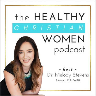 The Healthy Christian Women Podcast