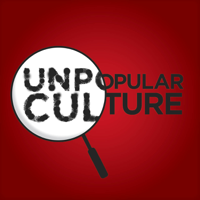 Unpopular Culture podcast