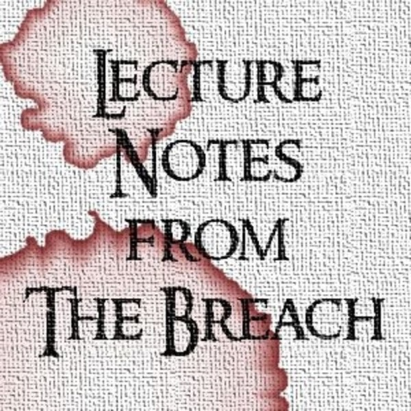 Lecture Notes from The Breach - A Malifaux Podcast