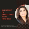 In Pursuit Of Excellence With Nosheen artwork