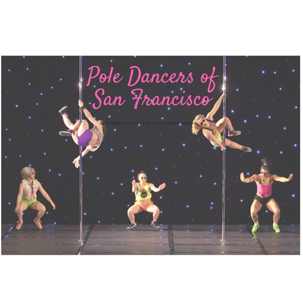 Pole Dancers of San Francisco