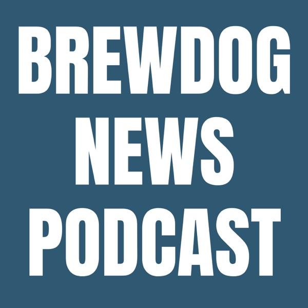 Brewdog News Podcast