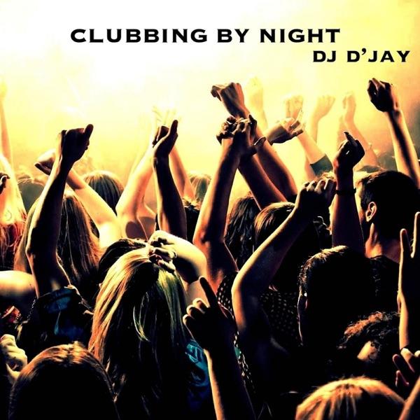 Clubbing by Night