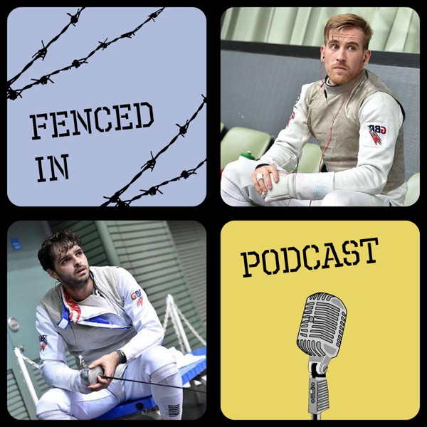 Fencing: The Fenced In Podcast