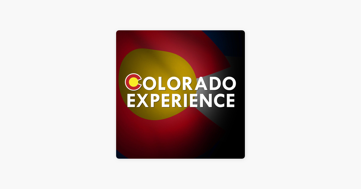 Colorado Experience on Apple Podcasts
