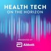 HEALTH TECH ON THE HORIZON