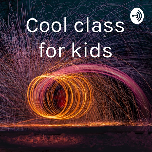 Cool class for kids