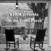 "KFRM's  ""On the Front Porch"" Podcast artwork"