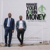 Manage Your Damn Money with Ben & Malcolm artwork