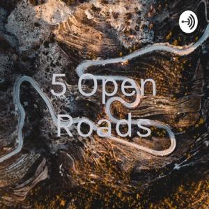 5 Open Roads