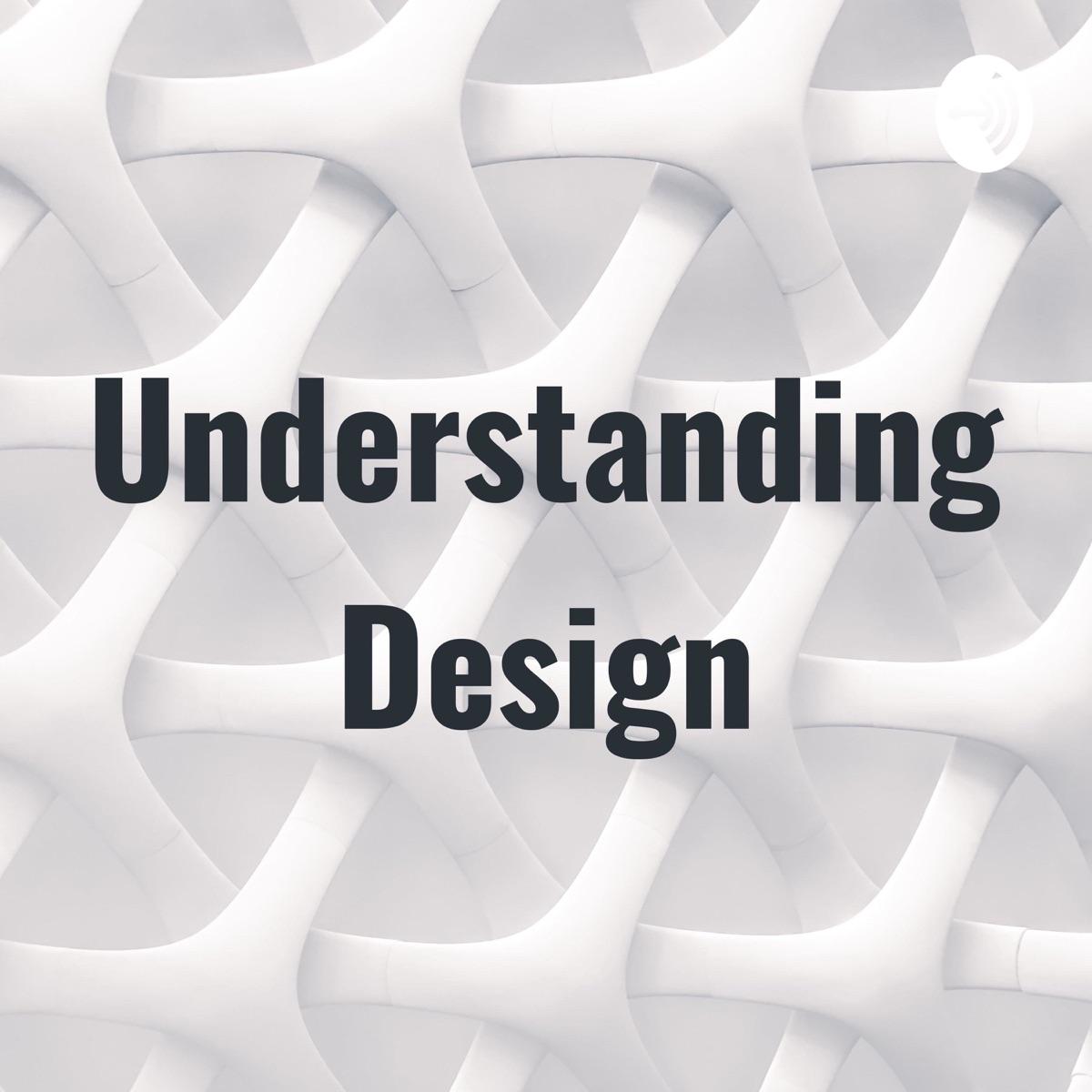 Understanding Design