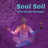 Soul Soil: Where Agriculture and Spirit Intersect with Brooke Kornegay artwork