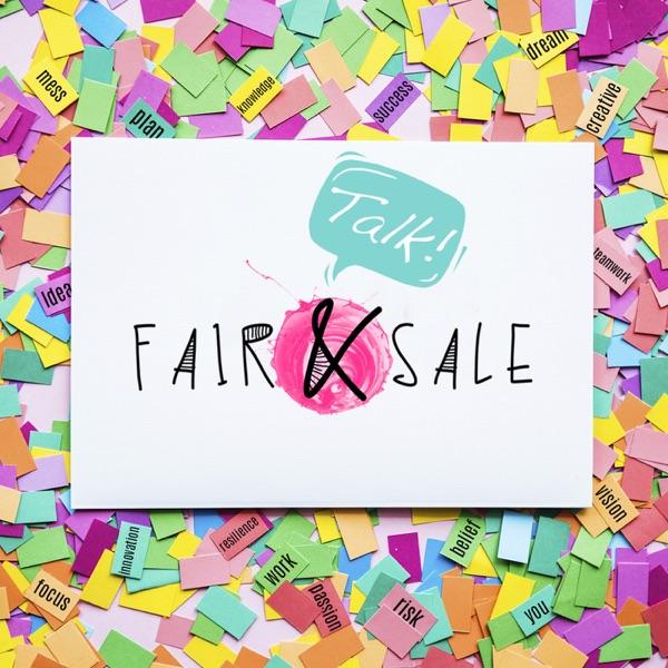 Fair&Sale Talkcast