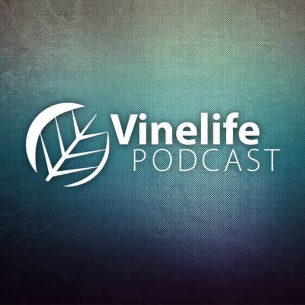 Vinelife Church Podcast
