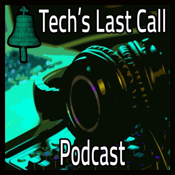 Tech's Last Call | Podcast