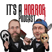 Its A Horror Podcast podcast