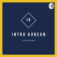 Intro Korean podcast