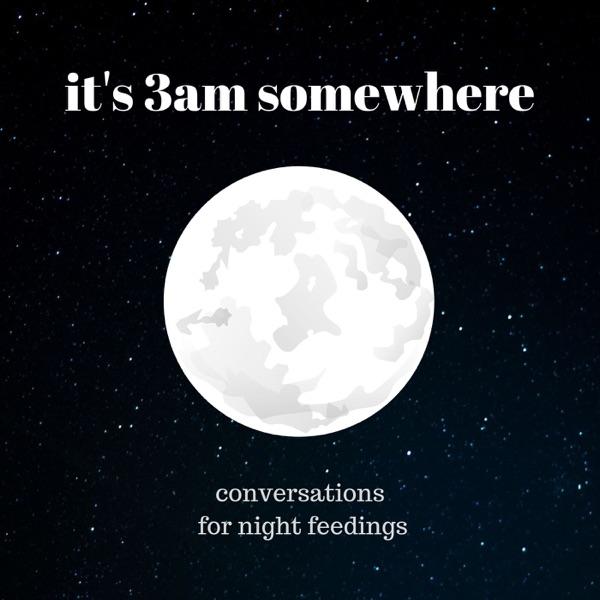 it's 3am somewhere