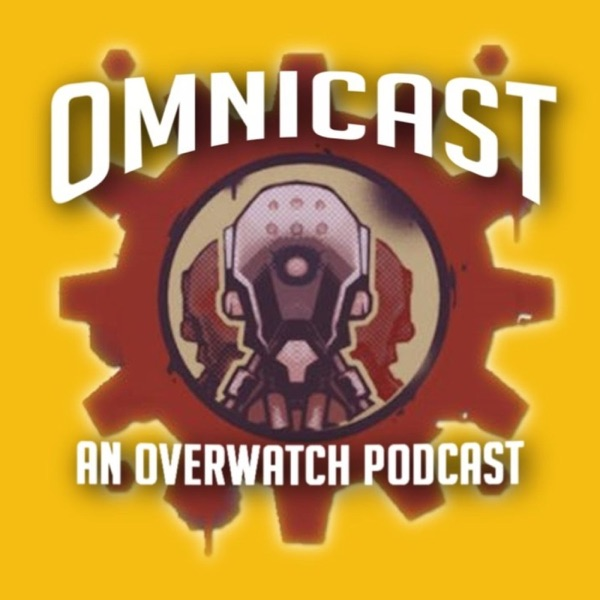 OmniCast - An Overwatch Podcast