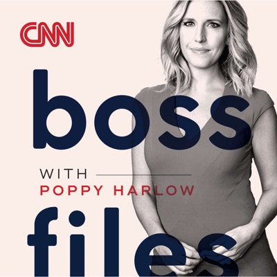 Boss Files with Poppy Harlow: Conversations about business, leadership and innovation:CNN