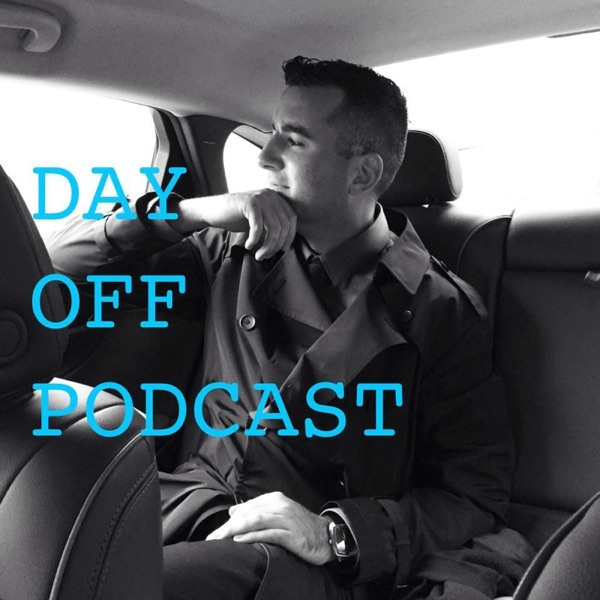 Day Off Podcast