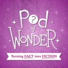 Pod of Wonder artwork