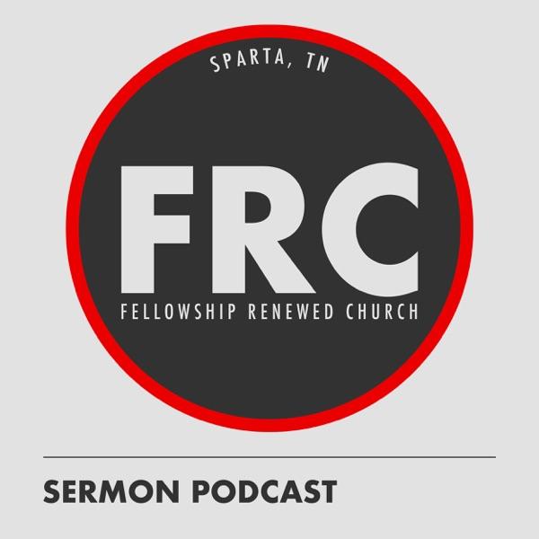 Fellowship Renewed Church Sermons