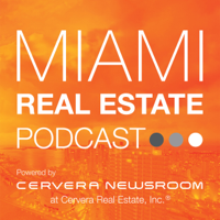 Miami Real Estate Podcast podcast
