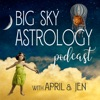 Big Sky Astrology Podcast