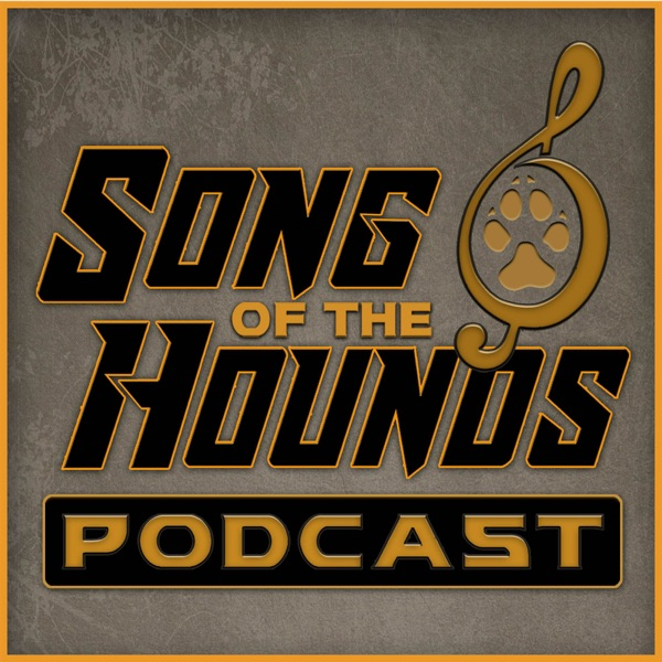 Song of the Hounds Podcast