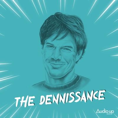 The Dennissance:Audio Up, Inc.
