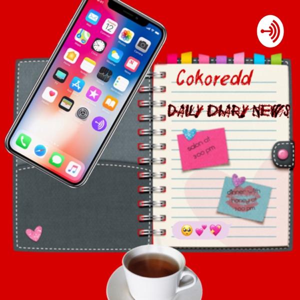 Cokoredd's Diary News