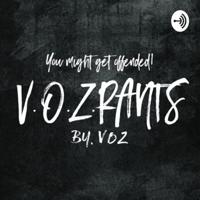 VOZRANTS podcast