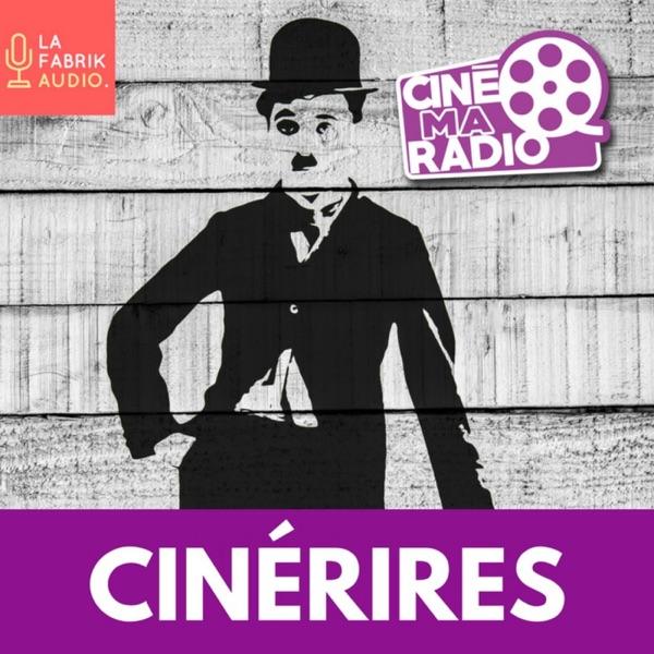 CINÉRIRES   Cinémaradio