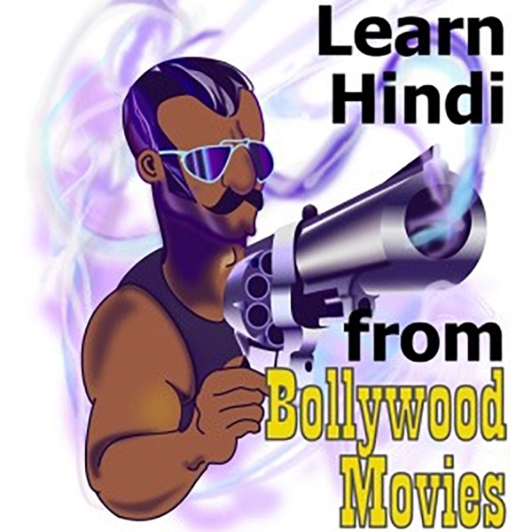 Learn Hindi from Bollywood Movies. India style.